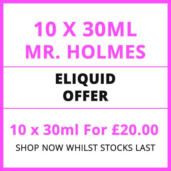 10 x Mr. Holmes 30ml Eliquids