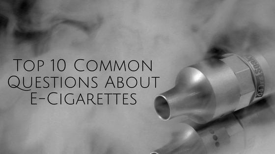 Common questions about e-cigarettes